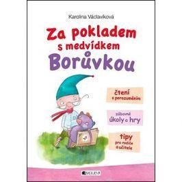 Za pokladem s medvídkem Borůvkou: Čtení s porozuměním, zábavné úkoly a hry, tipy pro rodiče a učitel
