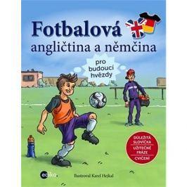 Fotbalová angličtina a němčina: pro budoucí hvězdy