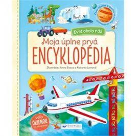 Moja úplne prvá encyklopédia: Svet okolo nás