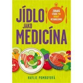 Jídlo jako medicína: Zdravá strava pro rychlý metabolismus
