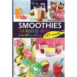 Smoothies na každý den pro děti a mámy: 365 receptů