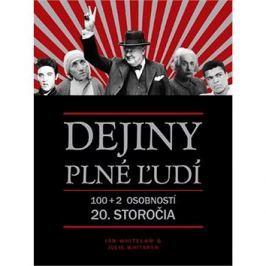 Dejiny plné ľudí: 100+2 osobností 20.storočia