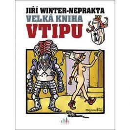 Velká kniha vtipu Jiří Winter-Neprakta