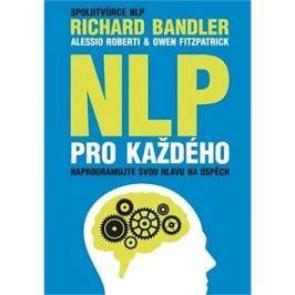 NLP pro každého: Naprogramujte svou hlavu na úspěch