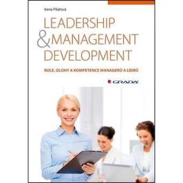 Leadership & management development: Role, úlohy a kompetence managerů a lídrů