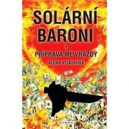 Solární baroni: Příprava mé vraždy