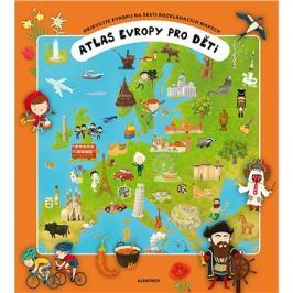 Atlas Evropy pro děti: Objevujte Evropu na šesti rozkládacích mapách