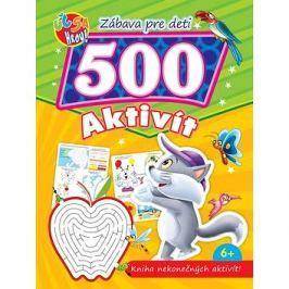 Zábava pre deti 500 aktivít Kocúrik: Kniha nekonečných aktivít!