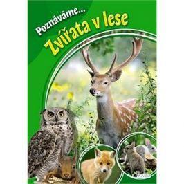 Poznáváme... Zvířata v lese