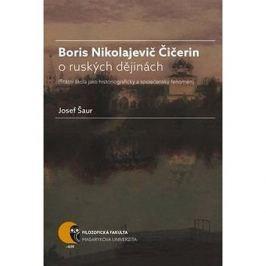 Boris Nikolajevič Čičerin o ruských dějinách: státní škola jako historiografický a společenský fenom