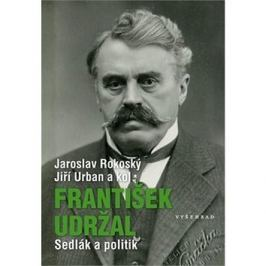František Udržal: Sedlák a politik
