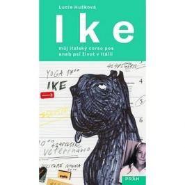 Ike Můj italský corso pes: aneb psí život v Itálii