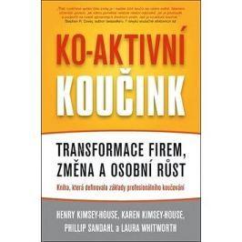 Ko-aktivní koučink: Transformace firem, změna a osobní růst