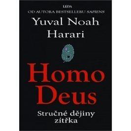 Homo Deus: Stručné dějiny zítřka