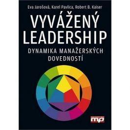 Vyvážený leadership: Dynamika manažerských dovedností