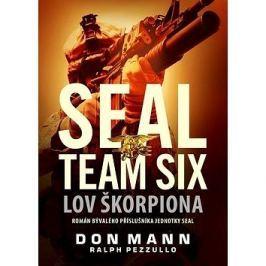 SEAL team six Lov škorpiona: Román bývalého příslušníka jednotky SEAL