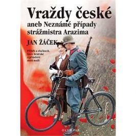 Vraždy české aneb Neznámé případy strážmistra Arazima: Příběh o zločinech, lásce bratrské a přátelst