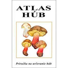 Atlas húb: Príručka na určovanie húb