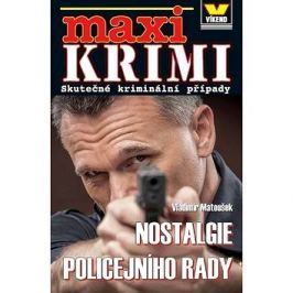 Nostalgie policejního rady: Skutečné kriminální případy
