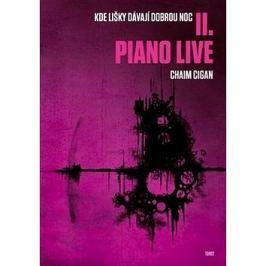 Piano live: Kde lišky dávají dobrou noc II.