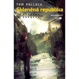 Skleněná republika: Mrakodrapový trůn 2