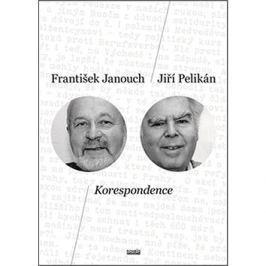 Korespondence: František Janouch Jiří Pelikán