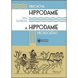 Fibichova Hippodamie a Hippodamie Vrchlického: Kritická edice libreta cyklu scénických melodramů