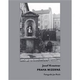Praha mizerná