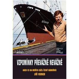 Vzpomínky převážně nevážně: aneb co na mořích zažil český námořník