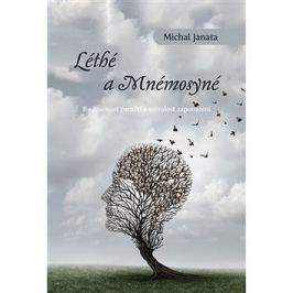 Léthé a Mnémosyné: Budoucnost paměti a minulost