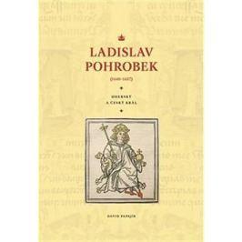 Ladislav Pohrobek (1440–1457): Uherský a český král