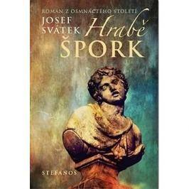 Hrabě Špork: Román z osmnáctého století