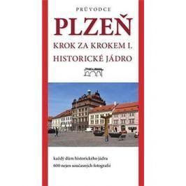 Plzeň Krok za krokem I.: historické jádro