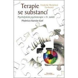 Terapie se substancí: Psycholytická psychoterapie v 21. století