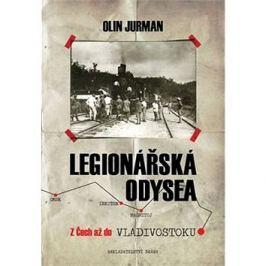 Legionářská odysea: Z Čech až do Vladivostoku
