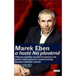 Marek Eben a hosté Na plovárně: 2. díl