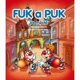 Fuk a Puk ve městě