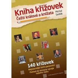 Kniha křížovek Čeští králové a knížata: Nejslavnější čeští panovníci Pohled do historie naašeho stát