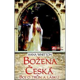 Božena Česká Boj o trůn a lásku