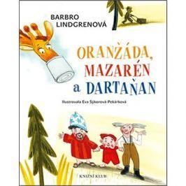 Oranžáda, Mazarén a Dartaňan: Loranga 1