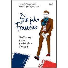 Šik jako Francouz: Nadčasový šarm a nádech Francie