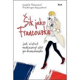 Šik jako Francouzka: Jak získat nadčasový styl po francouzsku