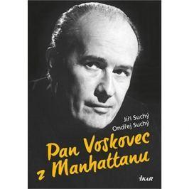 Pan Voskovec z Manhattanu