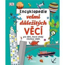 Encyklopedie velmi důležitých věcí: pro děti, které chtějí všechno vědět