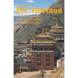 Pět Tibeťanů: Staré tajemství himalájských údolí působí zázraky