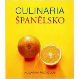 Culinaria Španělsko: Kulinární průvodce