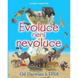 Evoluce není revoluce: Od Darwina k DNA