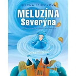 Meluzína Severýna: Pohádky o čertech, strašidlech a princeznách