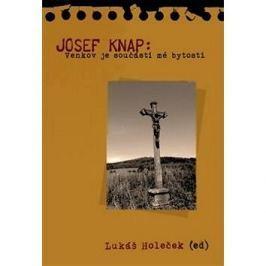 Josef Knap: Venkov je součástí mé bytosti