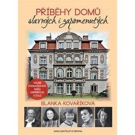 Příběhy domů slavných i zapomenutých